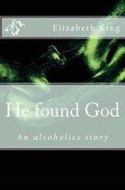 He Found God