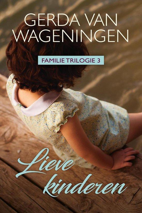 Familie 3 - Lieve kinderen - Gerda van Wageningen |