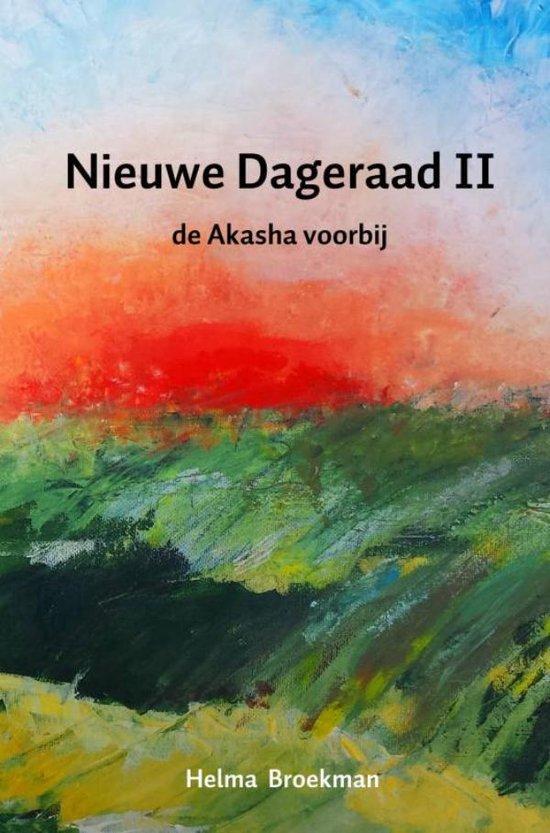 Nieuwe Dageraad - Nieuwe dageraad II De Akasha voorbij - Helma Broekman |
