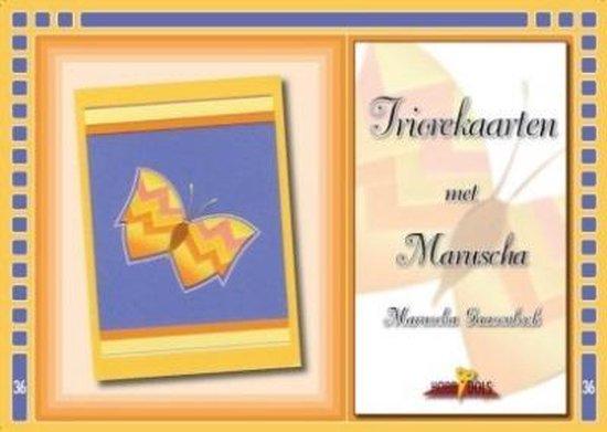 Triorekaarten met Maruscha - M. Gaasenbeek  