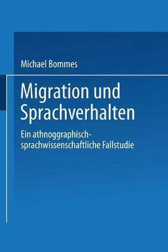 Boek cover Migration Und Sprachverhalten van Michael Bommes (Paperback)