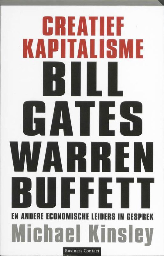Creatief Kapitalisme - Michael Kinsley |