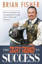 The Dirt Road to Success