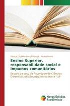 Ensino Superior, responsabilidade social e impactos comunitarios