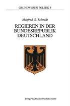 Regieren in Der Bundesrepublik Deutschland