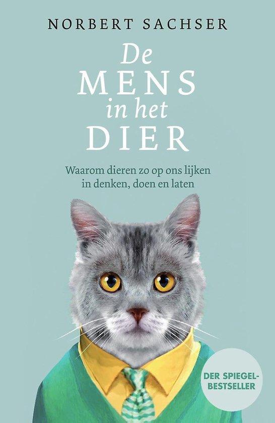 De mens in het dier - Norbert Sachser |