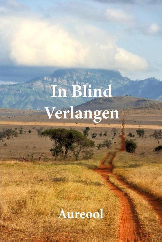 In blind verlangen - Aureool   Fthsonline.com