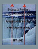 The Universal Properties of Acceleration