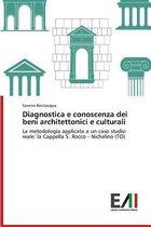 Diagnostica E Conoscenza Dei Beni Architettonici E Culturali
