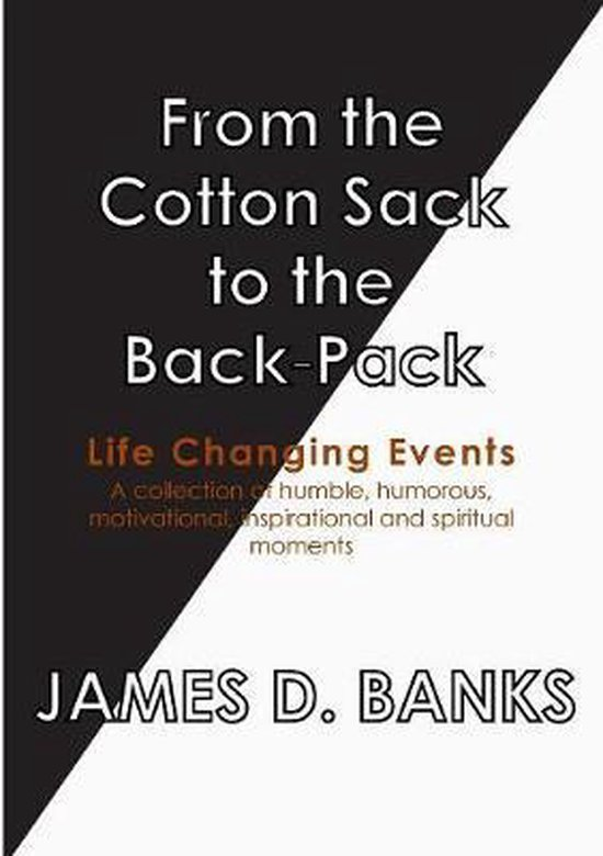 From the Cotton Sack to the Back Pack