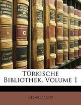 Turkische Bibliothek, Volume 1