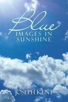 Blue Images in Sunshine