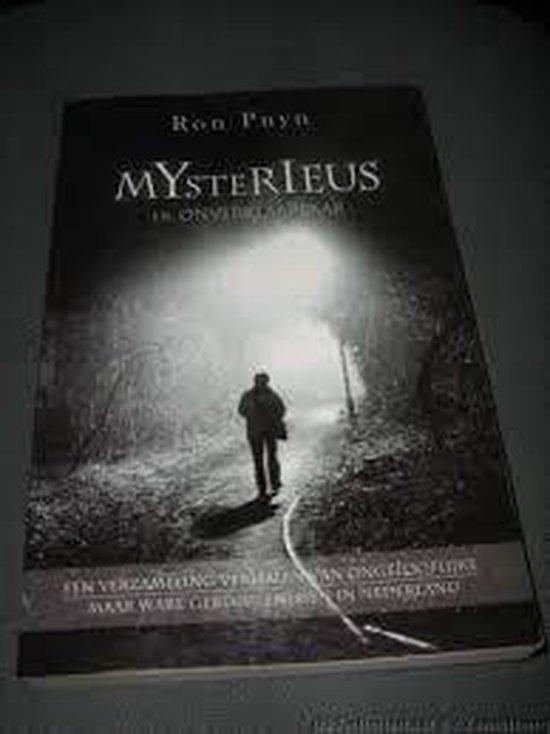 Mysterieus en onverklaarbaar. - Ron Puyn |
