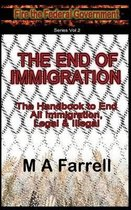 The End of Immigration