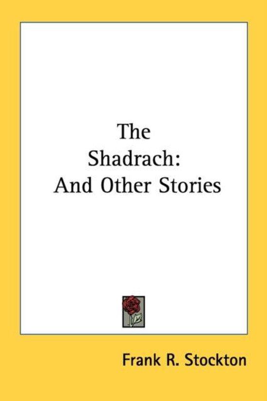 The Shadrach