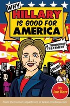 Why Hillary Is Good for America