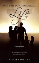 Pathways to a Wonderful Life