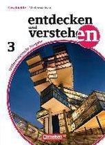 Entdecken und Verstehen 03: 9./10. Schuljahr. Schülerbuch. Differenzierende Ausgabe Niedersachsen