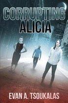 Corrupting Alicia
