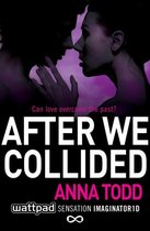 Boek cover After We Collided van Anna Todd (Paperback)