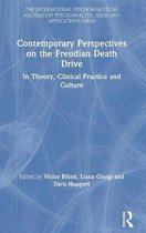 Contemporary Perspectives on the Freudian Death Drive
