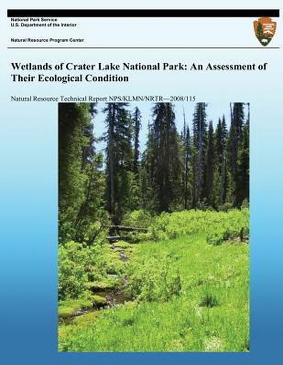Wetlands of Crater Lake National Park