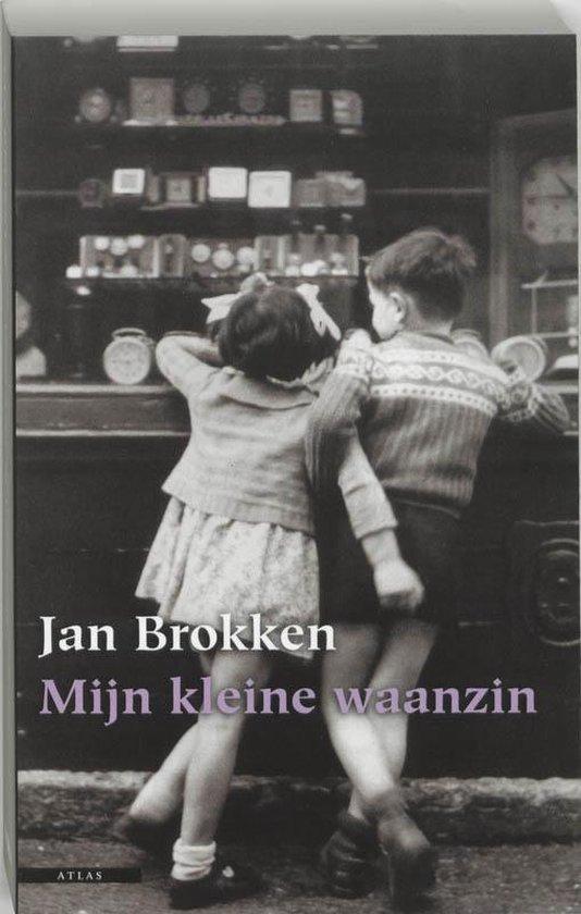Mijn Kleine Waanzin - Jan Brokken |