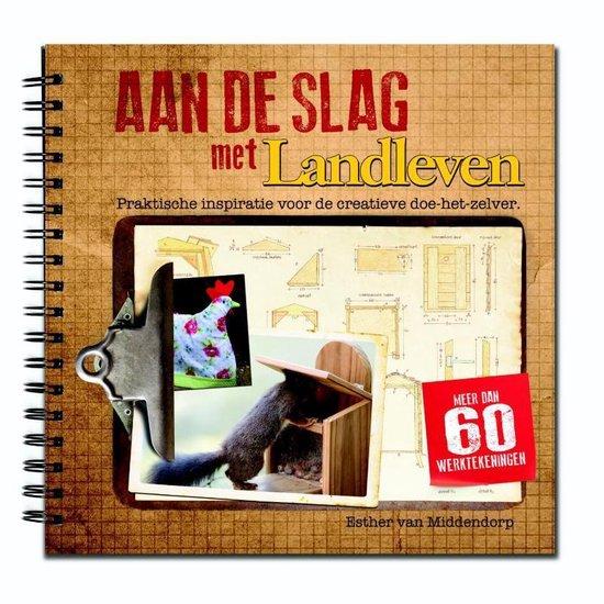 Cover van het boek 'Aan de slag met landleven'
