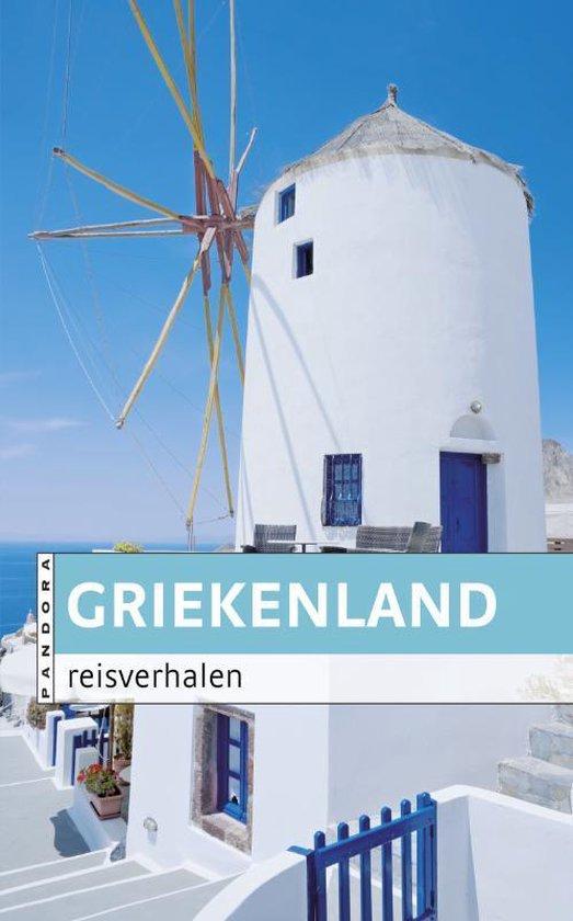 Griekenland Reisverhalen - Diverse auteurs |