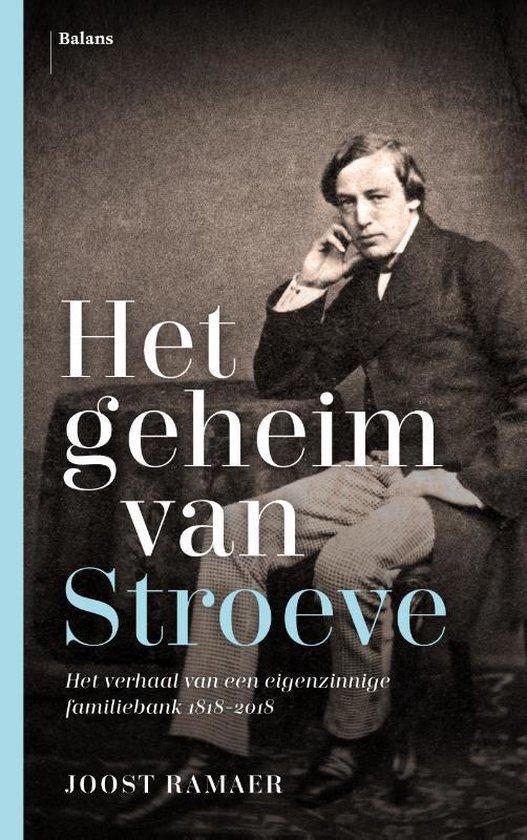 Het geheim van Stroeve - Joost Ramaer | Fthsonline.com