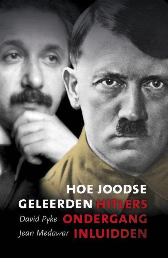 Hoe Joodse geleerden Hitlers ondergang inluidden - Jean Medawar |