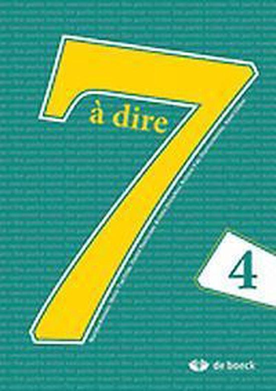 7 à dire 4 - leerwerkboek - Marijke Bernaer |