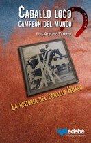 Boek cover Caballo loco, campeon del mundo van Luis Alberto Tamayo
