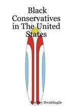 Boek cover Black Conservatives in The United States van Godfrey, Mwakikagile