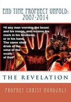 End Time Prophecy Unfold