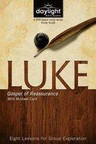 Luke: Gospel of Reassurance