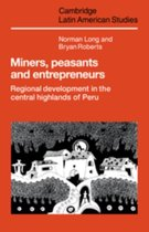 Miners, Peasants and Entrepreneurs
