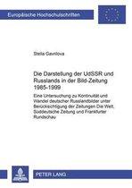 Die Darstellung Der Udssr Und Russlands in Der bild-Zeitung 1985-1999