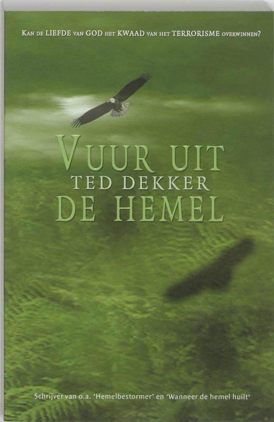 Vuur uit de hemel - Theodore R. Dekker |