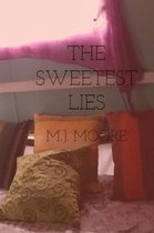 The Sweetest Lies