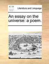 An essay on the universe