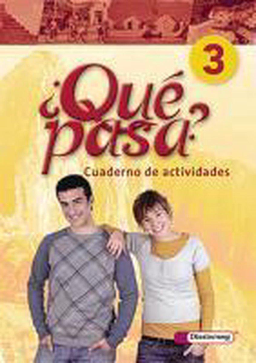 Qué pasa 3. Cuaderno de actividades mit Multimedia-Sprachtrainer CD-ROM und CD für Schüler