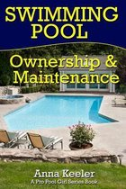 Swimming Pool Ownership and Care