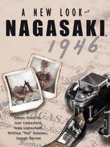 A New Look at Nagasaki, 1946