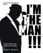 I'm the Man!!!