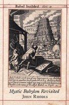 Boek cover Mystic Babylon Revisited van John Rhodes