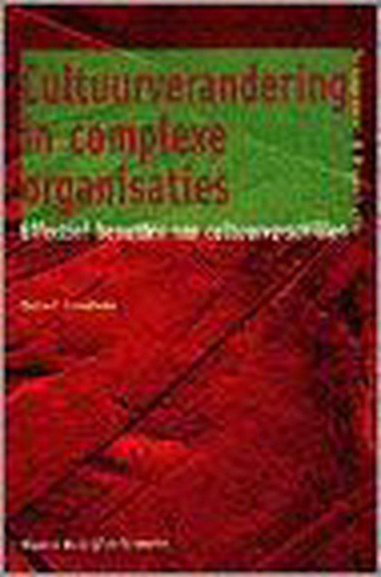 CULTUURVERANDERING IN COMPLEXE ORGANISATIES - R.J. Scheltens  