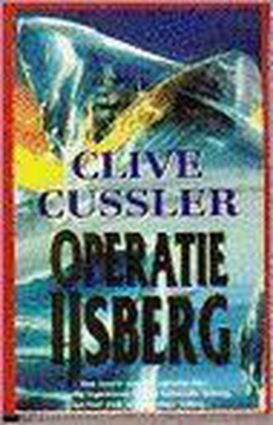 Operatie ijsberg - Clive Cussler pdf epub