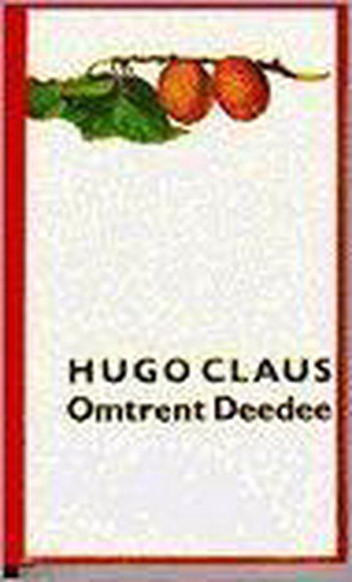 Omtrent deedee - Hugo Claus |