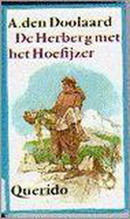 De herberg met het hoefijzer - A. den Doolaard |
